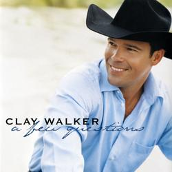 A Few Questions - Clay Walker