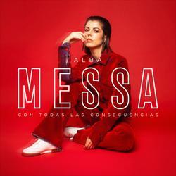Con Todas las Consecuencias - Alba Messa