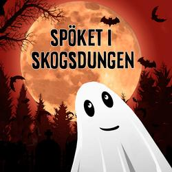 Spöket i skogsdungen - John Harrysson