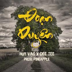 Đoạn Duyên (Single) - Huy Vạc - DeeTee