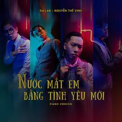 Nước Mắt Em Lau Bằng Tình Yêu Mới (Piano Version) (Single) - Da LAB - Vinh Nguyễn