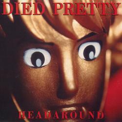 Headaround - Died Pretty