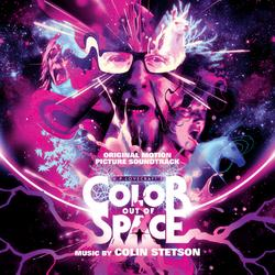 Color Out of Space (Original Motion Picture Soundtrack) - Colin Stetson