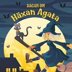 Sagan om häxan Agata - Karin Hofvander