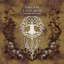 Dystopia - The Tree Of Language - Dreamcatcher