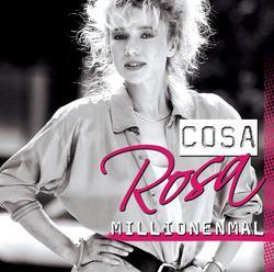 Millionenmal - Cosa Rosa