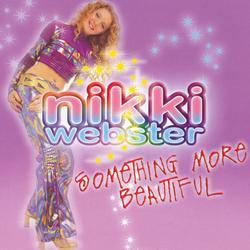 Something More Beautiful - Nikki Webster