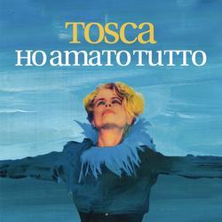 Ho amato tutto - Tosca