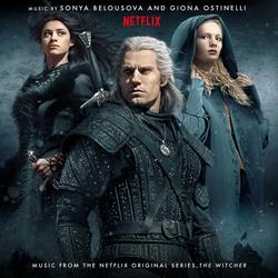 The Witcher (Music from the Netflix Original Series) - Sonya Belousova