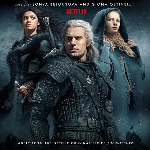 The Witcher (Music from the Netflix Original Series) - Sonya Belousova