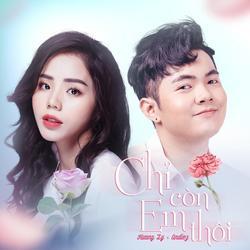 Chỉ Còn Em Thôi (Single) - Hương Ly - Andiez