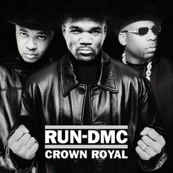 Crown Royal - RUN DMC