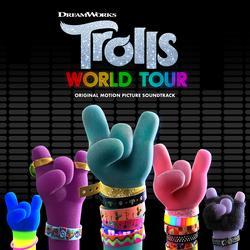 TROLLS World Tour (Original Motion Picture Soundtrack) - Various Artists