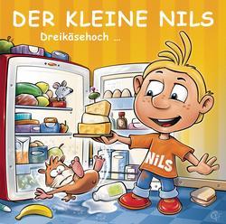 Dreikäsehoch - Best of Vol. 9 - Der Kleine Nils