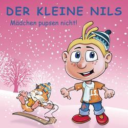 Mädchen pupsen nicht! - Best of Volume 8 - Der Kleine Nils
