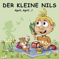 April, April...! (Die besten Telefonstreiche des Jahres) - Der Kleine Nils