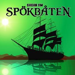Sagan om spökbåten - Karin Hofvander