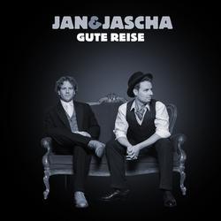 Gute Reise - Jan&Jascha