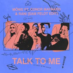 Talk To Me (Sam Feldt Edit) - MÖWE