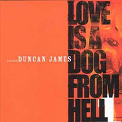 Love Is a Dog From Hell - Duncan James