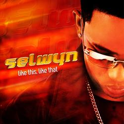 Like This, Like That - Selwyn