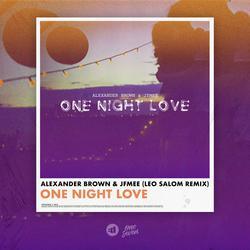 One Night Love (Leo Salom Remix) - Alexander Brown