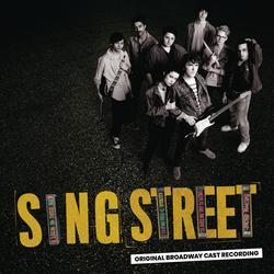 Up - Original Broadway Cast of Sing Street