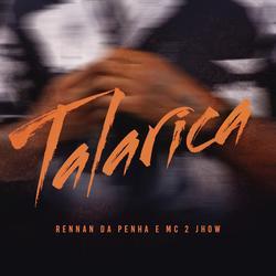 Talarica (Ao Vivo) - Rennan da Penha