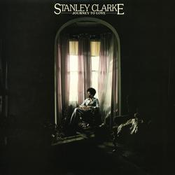 Journey To Love - Stanley Clarke