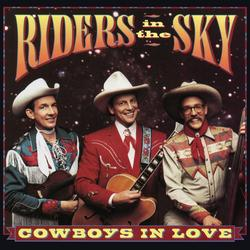 Cowboys In Love - Riders In The Sky
