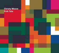Folk Tale - Christy Moore