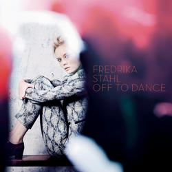 Off To Dance - Fredrika Stahl