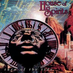 Turn Of The Tide - House Of Spirits