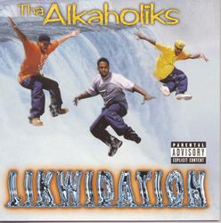 Likwidation - Tha Alkaholiks