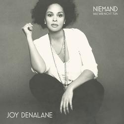 Niemand (Was wir nicht tun) - Joy Denalane
