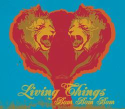 Bom Bom Bom - Living Things