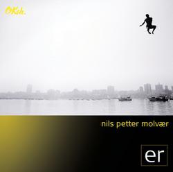 ER - Nils Petter Molvaer