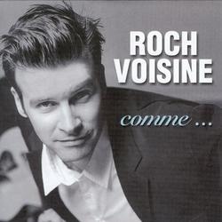 Comme... - Roch Voisine