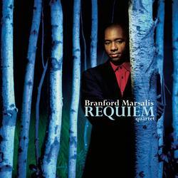 Requiem - Branford Marsalis Quartet