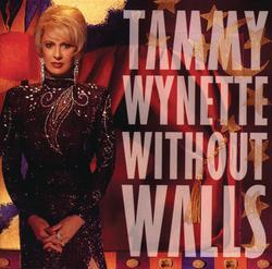 Without Walls - Tammy Wynette
