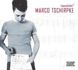 Lapsuslieder 3 - Marco Tschirpke