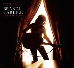 Give Up The Ghost - Brandi Carlile