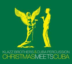 Christmas meets Cuba - Klazz Brothers