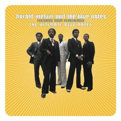 The Ultimate Blue Notes - Harold Melvin & The Blue Notes