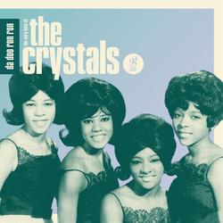 Da Doo Ron Ron: The Very Best of The Crystals - The Crystals