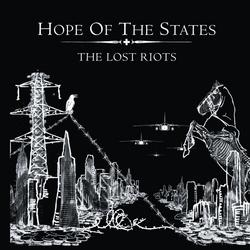 The Lost Riots - Hope Of The States