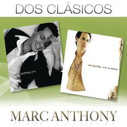 Dos Clásicos - Marc Anthony
