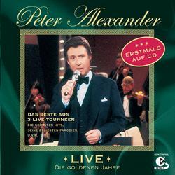 Live - Die goldenen Jahre - Peter Alexander