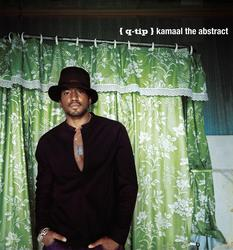 Kamaal The Abstract - Q-Tip