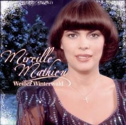 Weisser Winterwald - Mireille Mathieu